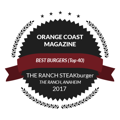 Award from Orange Coast Magazine, Best Burgers (Top 40), The Ranch STEAKburger, 2017